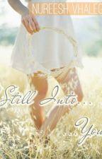 Still Into You by Nureesh