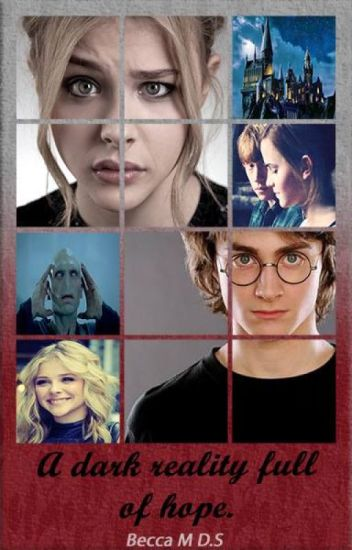 A dark reality full of hope. (Harry Potter y tu).