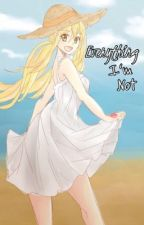 Everything I'm Not (Natsu x Lucy) DISCONTINUED by porcelain-