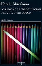 Los años de peregrinación del chico sin color - Haruki Murakami by JanneARM