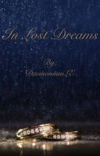 In Lost Dreams - SnaMione Fanfic by DaemoniumLE