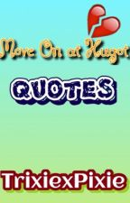 MOVE ON QUOTES PARA KAY CRUSH by TrixiexPixie