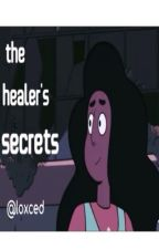 The Healer's Secrets | Steven Universe | by loxced
