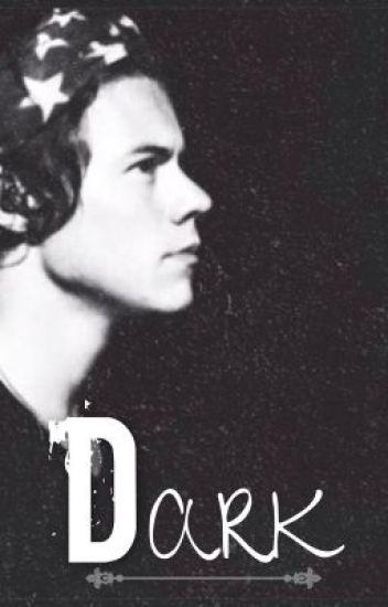 Dark (HarryStyles,FanFic)