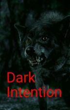 Dark Intention by YUKILOVEZERO