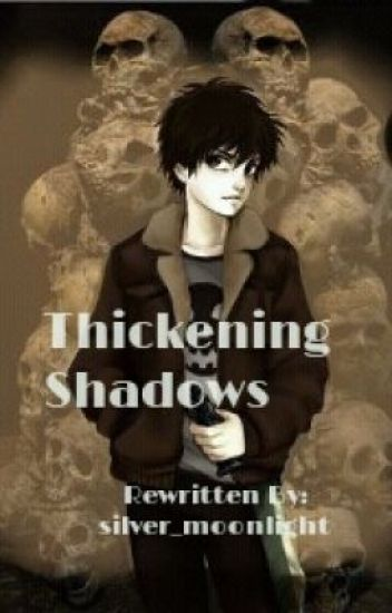 Thickening Shadows (Percy Jackson/Rise of the Guardians Crossover) - Completed