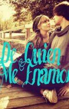 De Quien Me Enamore by Onemore98