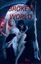 Broken World by Academy-Angel