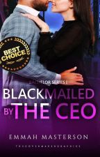 Blackmailed by the CEO by EmmahMasterson
