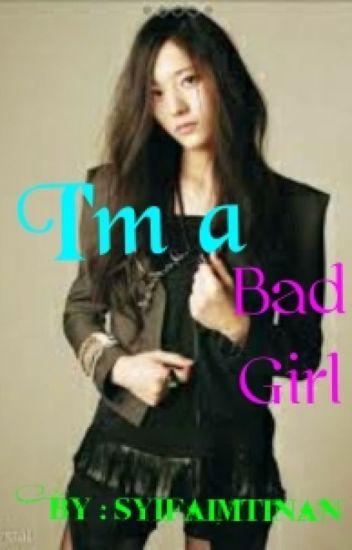 [1] I'm a Bad Girl