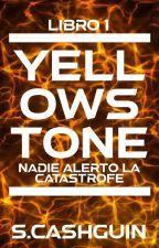 Yellowstone.  #Y1 (REESCRIBIENDO) by saraholguinx