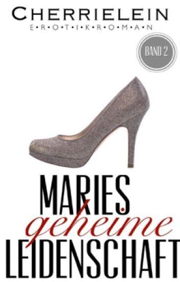 Maries geheime Leidenschaft | BAND 2
