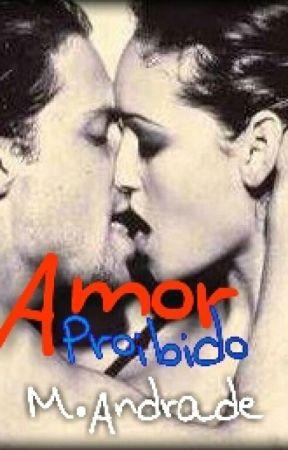 Amor Proibido Degustação  by MAndrade22