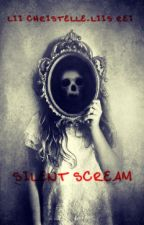 Silent Scream by LiiChristelle