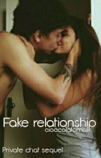 Fake relationship (Private chat sequel) by cioccolatomalik