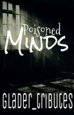Poisoned Minds by gladertributes