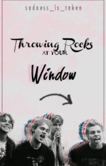 Throwing rocks at your window a.i.