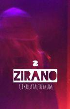 ZIRANO ° Madalyonun Fısıltısı ||MARVEL|| 2.Kitap by CikolataliUykum
