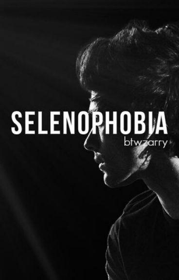 Selenophobia |zarry version|