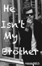 He Isn't My Brother   [H.S] by kkkk2015