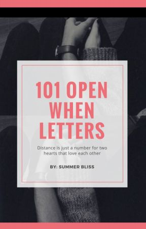 101 Open When Letters - Open when you're missing me a lot