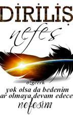 DİRİLİŞ - NEFES by ozgeerk
