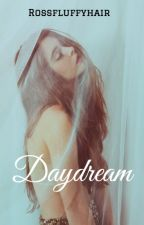 Daydream | Ross Lynch y tú (Hot) by rossfluffyhair