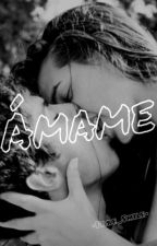 Ámame. [EDITANDO] by -Fake_Smile-