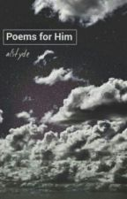 Poems for Him by esthetician