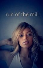 run of the mill. by iamcarterian