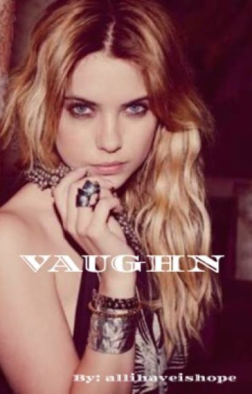 VAUGHN (girlxgirl)