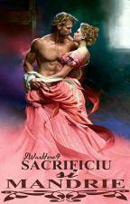 Sacrificiu şi mândrie(vol. I finalizat) by iwashere4