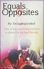 Equals & Opposites #DrabbleWay √ #UNEDITED #YourStoryIndia  by xxNerdyDevilxx