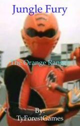 Jungle Fury: The Orange Ranger by TyForestGames