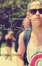 My cousin is Niall Horan ? by OMAHACABELLO