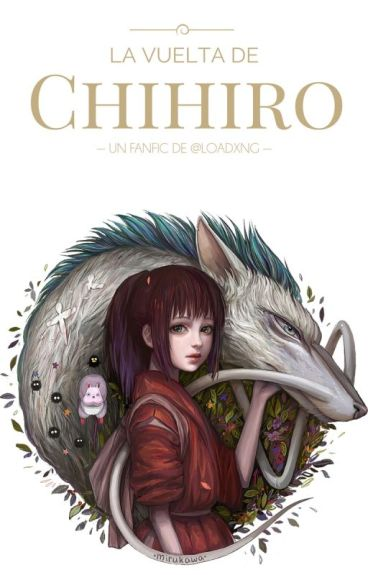 La vuelta de Chihiro [El viaje de Chihiro 2]