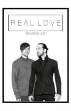 Real Love (Mavi) [Book 2] by flxwless-zjm