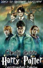 Chestii despre Harry Potter by Hermione_Gryffindor