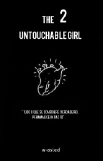 The Untouchable Girl 2 || n.h.