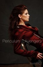 Periculum || Avengers by SophieXC7