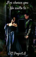 Loki - I've chosen you (Ho scelto te) by Project_G