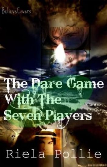 §: The Dare Game With The Seven Players : ∫Horror∫ : [COMPLETED]