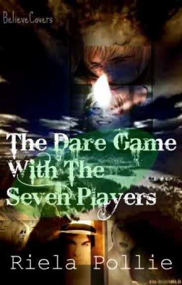 §: The Dare Game With The Seven Players : ∫Horror∫ : [COMPLETED] by Riela_pollie