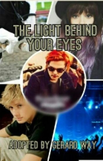 The Light Behind Your Eyes (Adopted by Gerard Way)