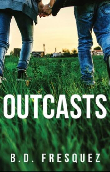 Outcasts [PUBLISHED]