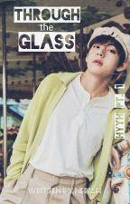Through the Glass + k.th [HYYH pt.1] by -haikutae