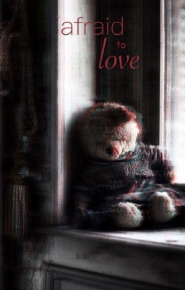 Afraid to Love » larry