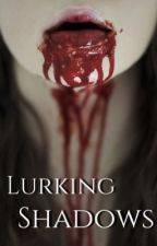 Lurking Shadows by charm396