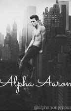 Alpha Aaron by Alphanonymous