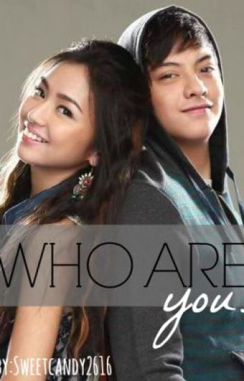 Who are you? (Kathniel)